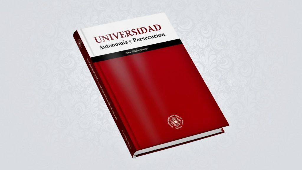 Libro - Universidad - Autonomía y Persecución